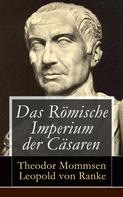 Theodor Mommsen: Das Römische Imperium der Cäsaren ★★★★