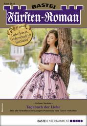 Fürsten-Roman 2610 - Adelsroman - Tagebuch der Liebe