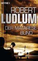 Robert Ludlum: Der Matarese-Bund ★★★★