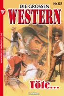 U. H. Wilken: Die großen Western 137 ★★★