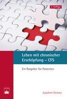 Joachim Strienz: Leben mit chronischer Erschöpfung – CFS ★★★★★