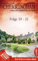 Neil Richards: Cherringham Sammelband VII - Folge19-21 ★★★★