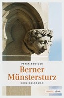 Peter Beutler: Berner Münstersturz ★★★★