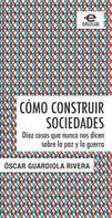 Óscar, Guardiola Rivera: Cómo construir sociedades