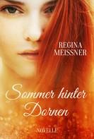 Regina Meißner: Sommer hinter Dornen ★★★★