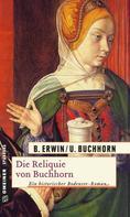 Birgit Erwin: Die Reliquie von Buchhorn ★★★★