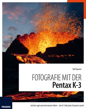 Fotografie mit der Pentax K-3