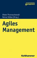 Dieter Thomaschewski: Agiles Management