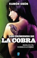 Ramón Obón: Los crímenes de la cobra