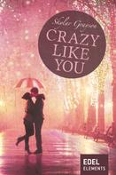 Skylar Grayson: Crazy like you ★★★★