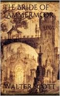 Sir Walter Scott: The Bride of Lammermoor