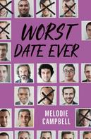 Melodie Campbell: Worst Date Ever