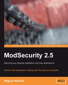 Magnus Mischel: ModSecurity 2.5