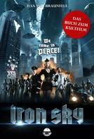 Ilsa von Braunfels: Iron Sky - Das Buch zum Kultfilm ★★★★