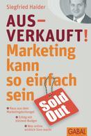 Siegfried Haider: Ausverkauft! ★★★★