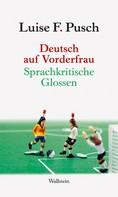 Luise F. Pusch: Deutsch auf Vorderfrau
