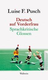 Deutsch auf Vorderfrau - Sprachkritische Glossen