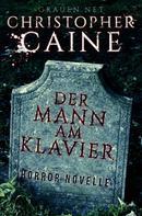 Christopher Caine: Der Mann am Klavier ★★★★★