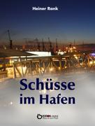 Heiner Rank: Schüsse im Hafen ★★