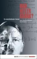 Henrik Eberle: War Hitler krank? ★★★★