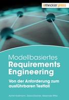 Achim Krallmann: Modellbasiertes Requirements Engineering