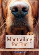 Harmke Horst: Mantrailing for Fun