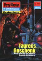 Horst Hoffmann: Perry Rhodan 1593: Taurecs Geschenk ★★★★★