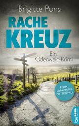 Rachekreuz - Ein Odenwald-Krimi
