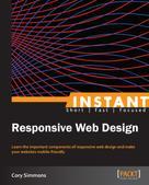 Cory Simmons: Instant Responsive Web Design