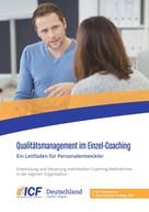 Internationale Coachfederation ICF Deutschland: Qualitätsmanagement im Einzel-Coaching
