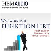 Was wirklich funktioniert - HBM Audio - Managementwissen zum Hören