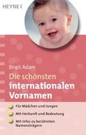 Birgit Adam: Die schönsten internationalen Vornamen ★★★