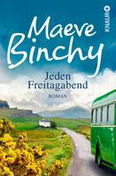 Maeve Binchy: Jeden Freitagabend ★★★★