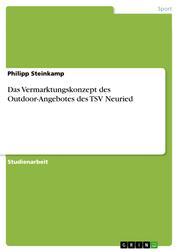Das Vermarktungskonzept des Outdoor-Angebotes des TSV Neuried
