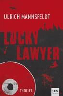 Ulrich Mannsfeldt: Lucky Lawyer ★★★