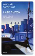 Michael Connelly: Late Show ★★★★