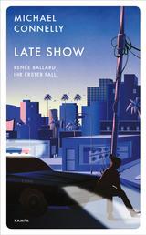 Late Show - Renée Ballard – Ihr erster Fall