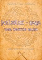 Rainer W. Grimm: Jarlsblut - Saga ★★★★