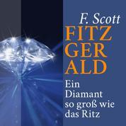Ein Diamant so groß wie das Ritz - Kurzgeschichte