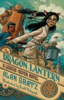 Alan Gratz: The Dragon Lantern