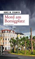 Hans W. Cramer: Mord am Borsigplatz ★★★★