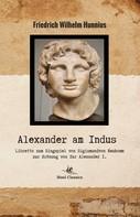 Friedrich Wilhelm Hunnius: Alexander am Indus