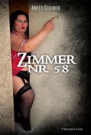 Anett Steiner: Zimmer Nr. 58 ★★★
