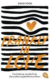 Frankly in Love - Frank liebt Joy. Joy liebt Frank. Das erzählen sie jedenfalls ihren Eltern.