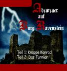 Thomas Meinen: Abenteuer auf Burg Ravenstein