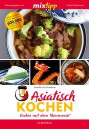 MIXtipp Asiatisch kochen - Kochen mit dem Thermomix®