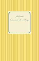 Jules Verne: Reise um die Erde in 80 Tagen