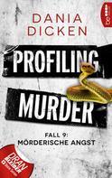 Dania Dicken: Profiling Murder - Fall 9