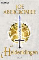 Joe Abercrombie: Heldenklingen ★★★★★