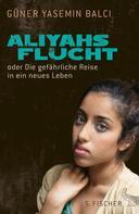 Güner Yasemin Balci: Aliyahs Flucht ★★★